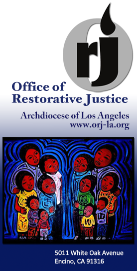Families of the Incarcerated, Office of Restorative Justice at the Archdiocese of L.A.