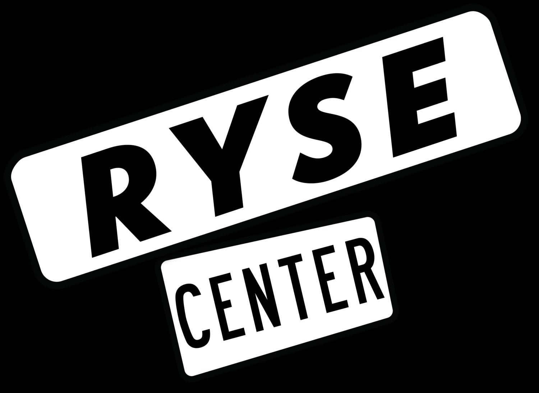 RYSE Center